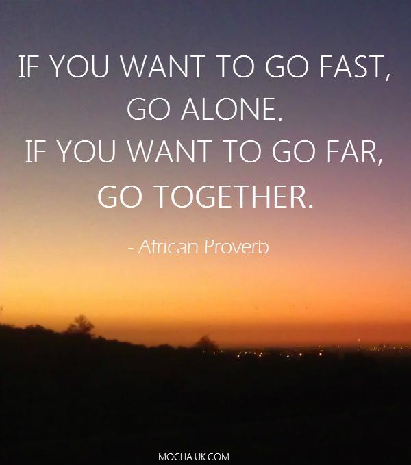 inspirational-quotes-go-alone-go-togethe